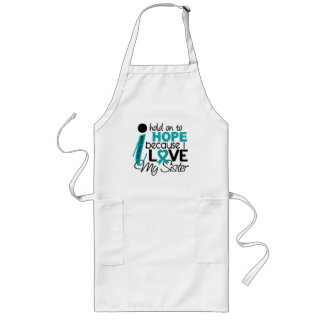 Hope For My Sister Ovarian Cancer Long Apron