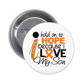 Hope For My Son Multiple Sclerosis MS 6 Cm Round Badge