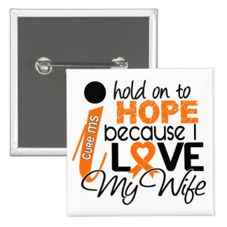 Hope For My Wife Multiple Sclerosis MS 15 Cm Square Badge