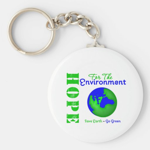 Hope For The Environment Save Earth Go Green Keychains