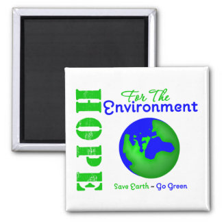 Hope For The Environment Save Earth Go Green Fridge Magnets