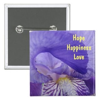 Hope Happiness Love buttons inspiration Quotes