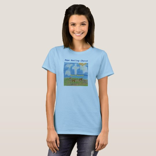Hope Healing Church God's Beauty Christian T-Shirt