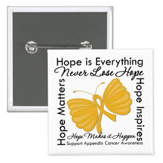 Hope is Everything - Appendix Cancer Awareness 15 Cm Square Badge