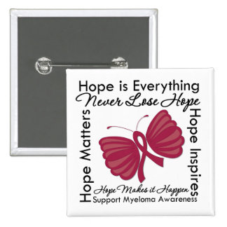 Hope is Everything - Multiple Myeloma Awareness 15 Cm Square Badge