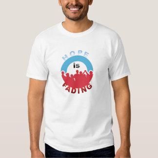 Hope is Fading Tshirts