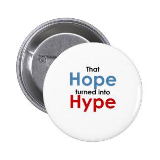Hope is hype: Anti-Obama 6 Cm Round Badge