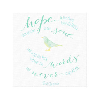 Hope is the thing with feathers Quote Canvas