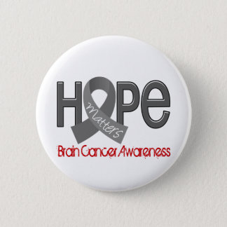 Hope Matters 2 Brain Cancer 6 Cm Round Badge