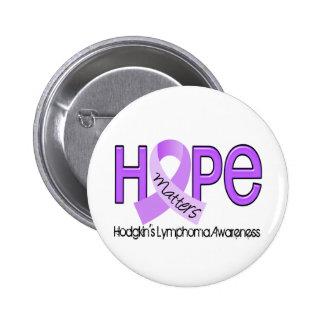 Hope Matters 2 Hodgkin s Lymphoma Pinback Button