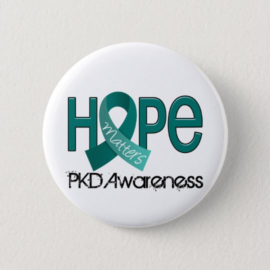 Hope Matters 2 PKD 6 Cm Round Badge