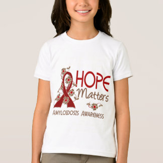 Hope Matters 3 Amyloidosis Tee Shirt