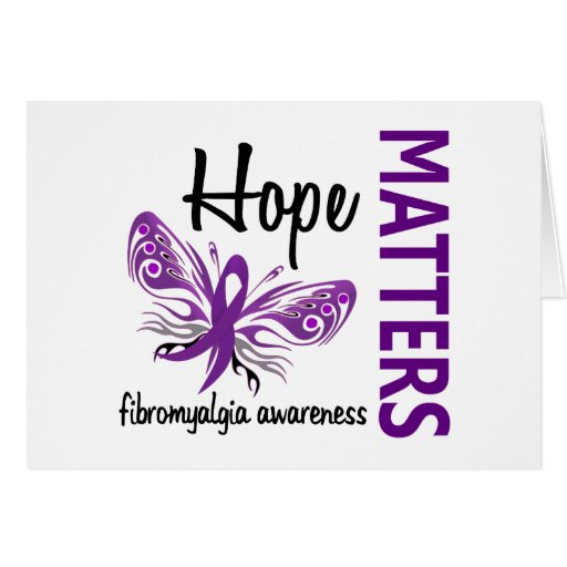 Hope Matters Butterfly Fibromyalgia Greeting Card