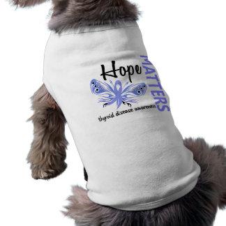 Hope Matters Butterfly Thyroid Disease Doggie Tshirt
