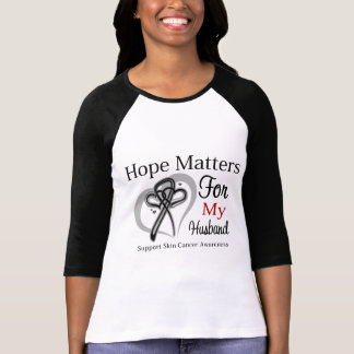 Hope Matters For My Husband - Skin Cancer T-shirt