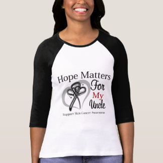 Hope Matters For My Uncle - Skin Cancer Shirts