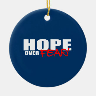 HOPE OVER FEAR CHRISTMAS ORNAMENT