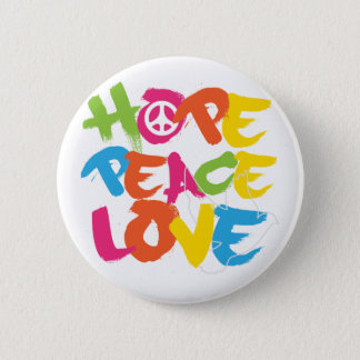 Hope Peace Love 6 Cm Round Badge