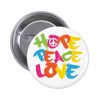 Hope Peace Love 6 Cm Round Badge