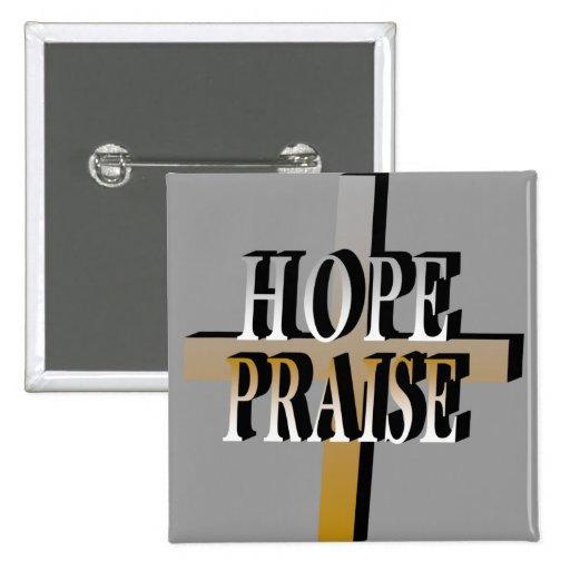 Hope Praise Pinback Button