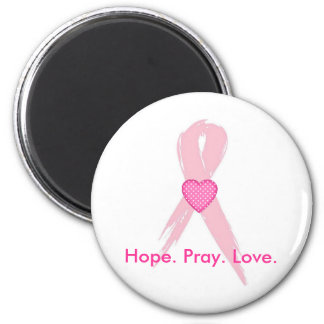 Hope.Pray. Love. Breast Cancer Awareness Magnet