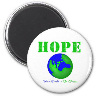 Hope Save Earth Go Green Magnets