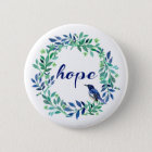 Hope Saying With Watercolor Wreath And Bird 6 Cm Round Badge
