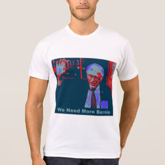Hope Style- We Need More Bernie T-shirt