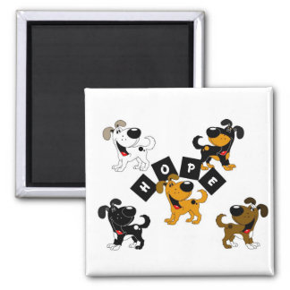 Hope (Surrounded by Pups) Magnets