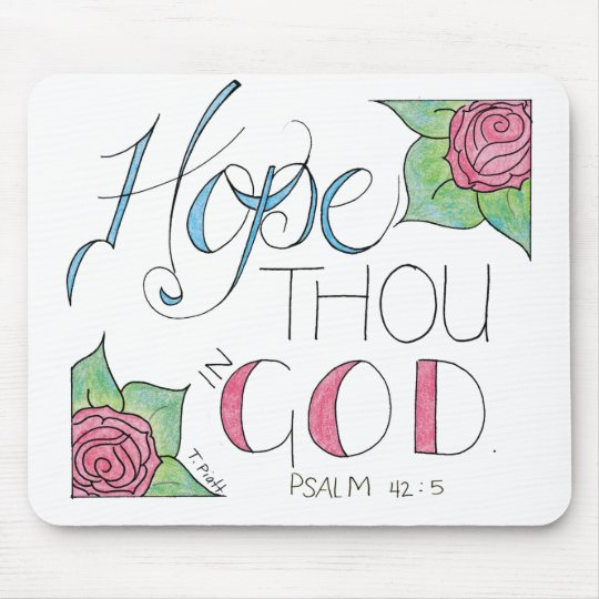 Hope thou in God Mouse Mat