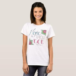 Hope thou in God Tshirt