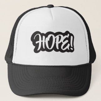 hope! trucker hat
