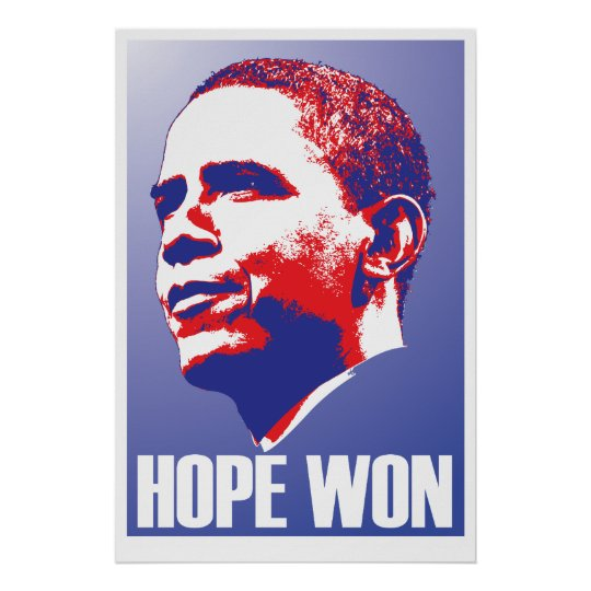 Hope Won! - Barack Obama President of The USA Poster