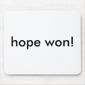hope won! mouse pad
