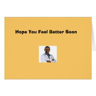 """Hope you feel better"" Greeting Card"