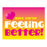 Hope you're feeling better! get well postcard
