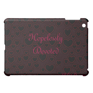 Hopelessly Devoted Case Case For The iPad Mini