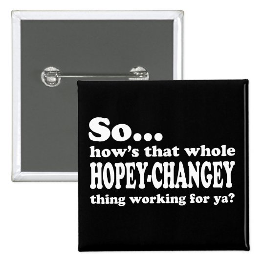 Hopey-Changey Thing 15 Cm Square Badge