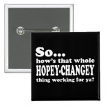 Hopey-Changey Thing Badges