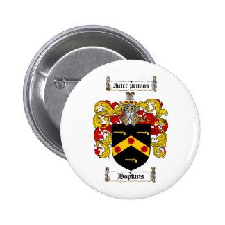 HOPKINS FAMILY CREST -  HOPKINS COAT OF ARMS 6 CM ROUND BADGE