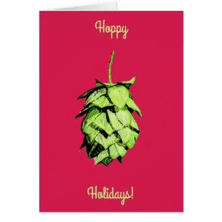 Hoppy Holidays!  Stunning hop , cheery greetings! Greeting Card