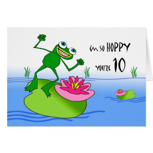 Hoppy Tenth 10th Birthday, Funny Frog at Pond Greeting Cards