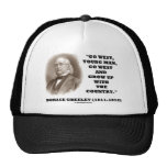 Horace Greeley Go West Young Man Go West Trucker Hats