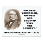 Horace Greeley Go West Young Man Go West Invite