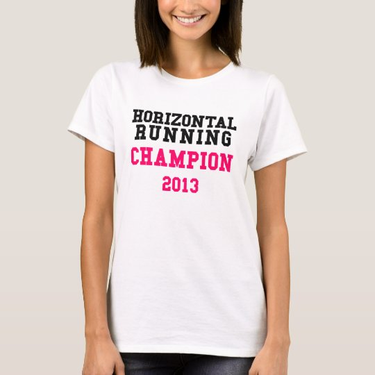 Horizontal Running Champion 2013 Ladies T-Shirt