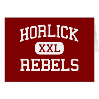 Horlick - Rebels - High School - Racine Wisconsin Greeting Card