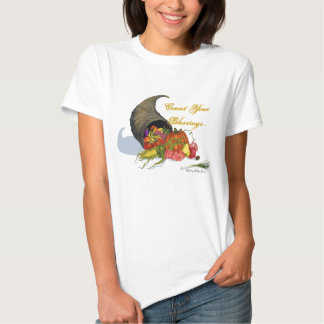 Horn of Plenty, Count Your Blessings... T Shirts