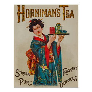 Horniman's Tea~Strong~Pure~Fragrant~Delicious 1898 Poster