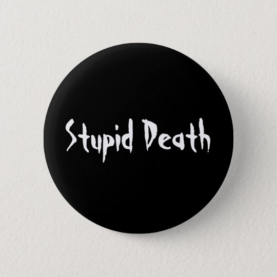 Horrible Histories Stupid Death 6 Cm Round Badge