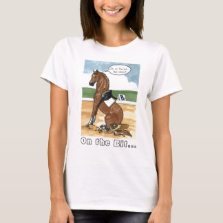 Horse art ON THE BIT now what T-Shirt